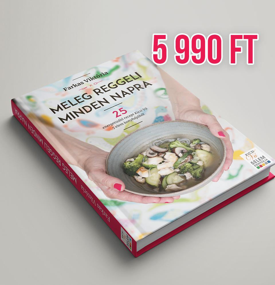 Meleg reggeli minden napra szakácskönyv - ár 5990 Ft